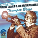 Trumpet Blues/Harry James & His Music Makers