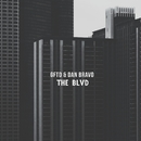 The Blvd/GFTD & Dan Bravo
