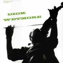 Dick Wetmore (2013 Remastered Version)/Dick Wetmore