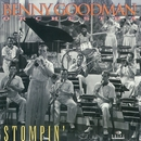 Stompin'/The Benny Goodman Orchestra