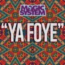 Ya Foye/Magic System