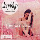 Time After Time (Max + Johann Mix)/Jayddyn
