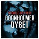 Bornholmerdybet (uforkortet)/Pernille Boelskov