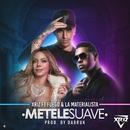 Métele suave (feat. Fuego & La Materialista)/Xriz