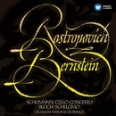 Schumann: Cello Concerto - Bloch: Schelomo/Mstislav Rostropovich