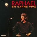 En carne viva/Raphael