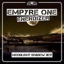 Moonlight Shadow 2k17/Empyre One & Enerdizer