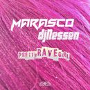 Pretty Rave Girl/Marasco / DJ Nessen