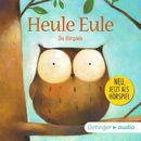 Heule Eule - Die Hörspiele/Paul Friester
