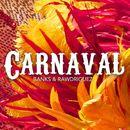 Carnaval/Banks & Rawdriguez