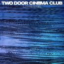 Lavender/Two Door Cinema Club