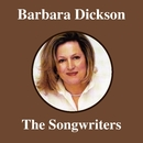 The Songwriters/Barbara Dickson