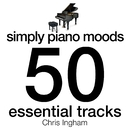 Simply Piano Moods - 50 Essential Tracks/Chris Ingham