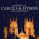 100 Essential Carols & Hymns for Christmas/VARIOUS ARTISTS