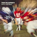 Into the Ring/Dan McCafferty