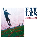 Jerusalem/Fat Les
