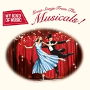 My Kind of Music: Great Songs from the Musicals!/VARIOUS ARTISTS