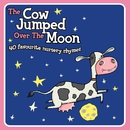 The Cow Jumped Over the Moon (40 Favourite Nursery Rhymes)/VARIOUS ARTISTS