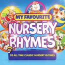 My Favourite Nursery Rhymes/VARIOUS ARTISTS
