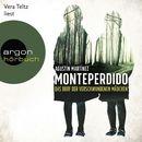 Monteperdido - Das Dorf der verschwundenen Mädchen (Autorisierte Lesefassung)/Agustín Martínez