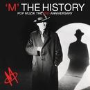 The History - Pop Muzik the 25th Anniversary/M