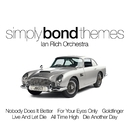 Simply Bond Themes/The Ian Rich Orchestra