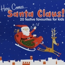 Here Comes Santa Claus!/The Noeltunes