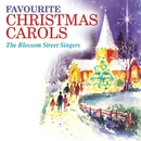 Favourite Christmas Carols/The Blossom Street Singers