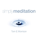 Simply Meditation/Tom E Morrison
