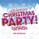 100 Essential Christmas Party! Songs/The Baubles
