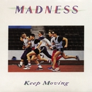 Keep Moving/Madness