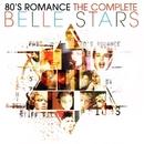 80s Romance: The Complete Belle Stars/The Belle Stars