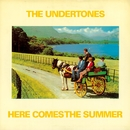 Here Comes the Summer/The Undertones