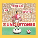 My Perfect Cousin/The Undertones