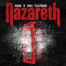 Rock 'n' Roll Telephone (Deluxe Edition)/Nazareth