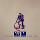 Window (Live 9/4/03 Knoxville, TN)/Guster