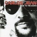 Back To The Earth/Carlos Jean