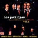 Todas sus grabaciones en La Voz de su Amo, Vol.3 (1964-1974)/Los Javaloyas