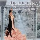 Lucero Tena y el mundo de García Lorca/Lucero Tena