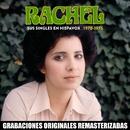 Sus singles en Hispavox (1970-1975)/Rachel