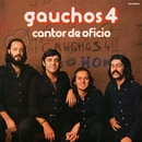 Cantor de oficio (Remasterizado 2016)/Gauchos-4