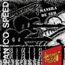 Héroes de los 80. Manera de ser (Remasterizado 2016)/Pánico Speed