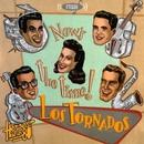 Héroes de los 80. Now's the Time! (Remasterizado 2016)/Los Tornados