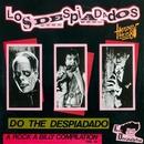Héroes de los 80. Do the Despiadado (A Rock A Billy Compilation, Vol. 13) [Remasterizado 2016]/Los Despiadados