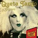 Héroes de los 80. Queta Tango y Glostora (Remasterizado 2016)/Queta Tango y Glostora