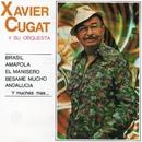 Brasil (2016 Remasterizado)/Xavier Cugat y su orquesta