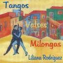 Tangos, valses, milongas (2016 Remasterizado)/Liliana Rodríguez