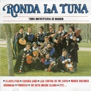 Ronda la tuna (2016 Remasterizado)/Tuna Universitaria de Madrid