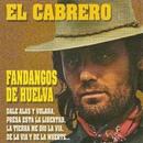 Fandangos de Huelva (Remasterizado 2016)/El Cabrero