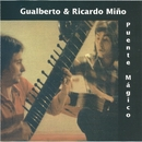 Puente mágico (2016 Remasterizado)/Gualberto & Ricardo Miño
